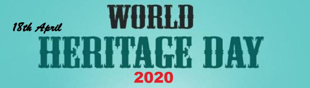 18th April observed as World Heritage Day worldwide in hindi..